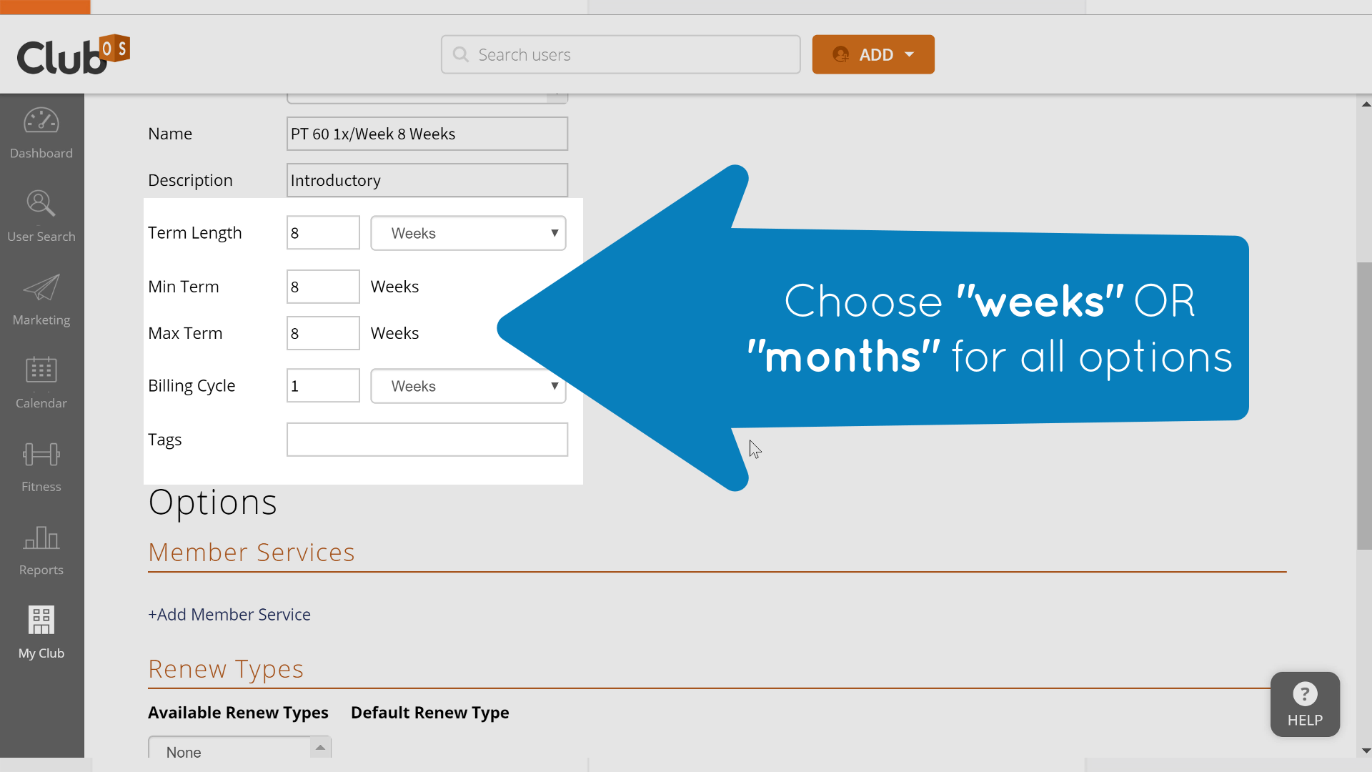 Select weeks or months for all term and billing settings